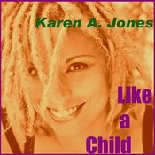Like A Child Songs