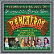 Tesoros De Coleccin - Lo Mejor De Los Grandes Duetos Rancheros Songs