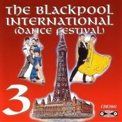 The Blackpool International Dance Festival, Vol.3 Songs