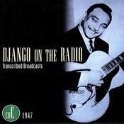 Django On The Radio: Transcribed Broadcasts,Vol.3 - 1947 Songs