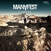 Manafest-Fighter Songs