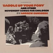 Saddle Up Your Pony And Other Movement Songs For Children Songs