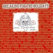 Breaking For The Holidays Songs