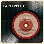 La Pelirroja (Red Head) Songs