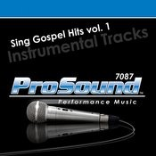 Gospel Hits. V.1 Songs