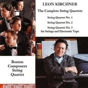 Complete String Quartets of Leon Kirchner Songs
