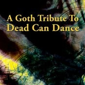 A Goth Tribute To Dead Can Dance Songs