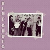 The Best Of Blue Shoes Songs