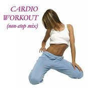 Cardio Workout (Non-Stop Mix) Songs
