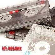 90's Megamix Songs