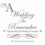 A Wedding To Remember Songs