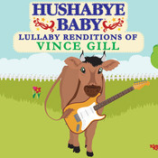 Lullaby Renditions Of Vince Gill Songs