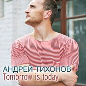 Tomorrow Is Today Songs