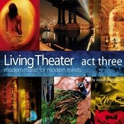 Living Theater, Act Three Songs
