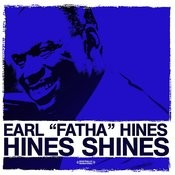 Hines Shines (Digitally Remastered) Songs