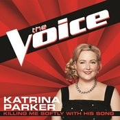 Killing Me Softly With His Song (The Voice Performance) Songs