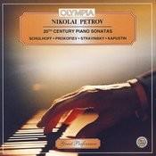 Nikolai Petrov. 20th Century Piano Sonatas. Songs