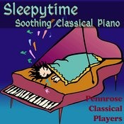 Sleepytime Soothing Classical Piano Songs