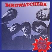 Birdwatchers Songs