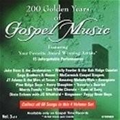 200 Golden Years Of Gospel Music - Vol 3 Songs