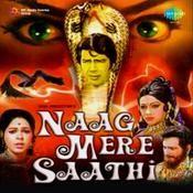 Naag Mere Saathi Songs