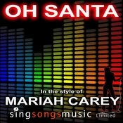 Oh Santa (In The Style Of Mariah Carey) Song