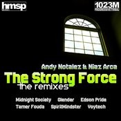 The Strong Force (Remixes) Songs