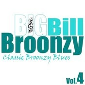 Classic Broonzy Blues Vol. 4 Songs