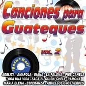 Canciones Para Guateque Vol. 2 Songs