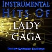 Instrumental Hits Of Lady Gaga Songs