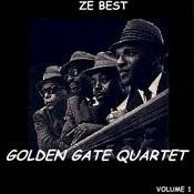 Ze Best - The Golden Gate Quartet Songs