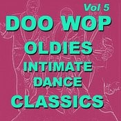 Doo Wop Oldies Intimate Dance Classics Vol 5 Songs