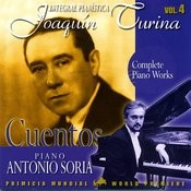 Joaquin Turina Complete Piano Works Vol. 4 Cuentos Songs