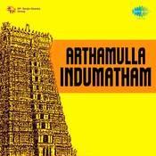 Arthamulla Indumatham Kannadhasan Songs