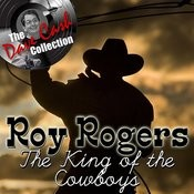 The King Of The Cowboys - [The Dave Cash Collection] Songs
