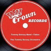 Tommy Dorsey Band --Takes Songs