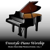 Freestyle Piano Worship Vol. 1 Songs