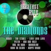 The Diamonds Greatest Hits Vol. 2 Songs