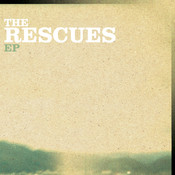 The Rescues EP Songs