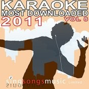 Karaoke Most Downloaded 2011 Volume 8 Songs