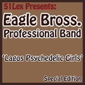 51 Lex Presents Lagos Psychedelic Girls Songs