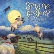 Sing Me To Sleep: Indie Lullabies Songs