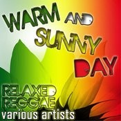 Warm And Sunny Day: Relaxed Reggae Songs