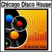 Chicago Disco House Songs