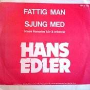 Fattig Man Songs
