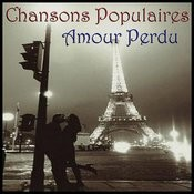 Chansons Popularies - Amour Perdu Songs