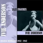 Jazz Figures / Ivie Anderson (1932-1942) Songs