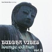 Buddha Vibes Lounge Edition Vol.2 Songs