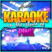 Karaoke - Pink Vol. 2 Songs