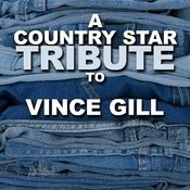A Country Star Tribute To Vince Gill Songs